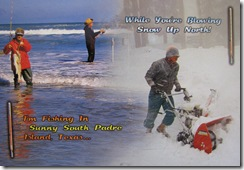 5101 Fishing and Snowblowing South Padre Island Texas