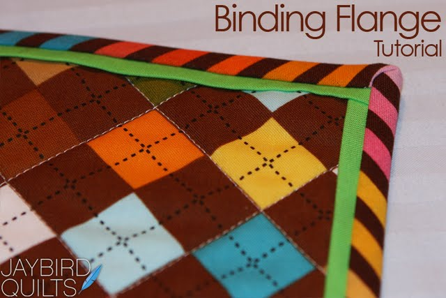 Binding Flange Tutorial | Jaybird Quilts : quilt borders and bindings - Adamdwight.com