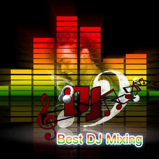 Best DJ Mixing