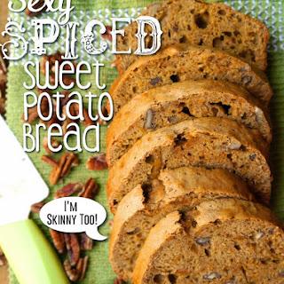 Sexy Spiced Sweet Potato Bread