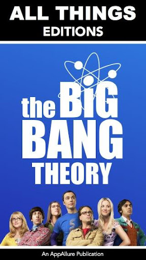 All Things:The Big Bang Theory