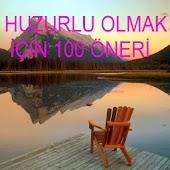 HUZURLU OLMAK İÇİN 100 ÖNERİ