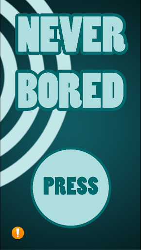 Never Bored