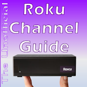 Unofficial Roku Channel Guide