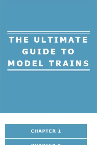 ULTIMATE GUIDE TO MODEL TRAINS