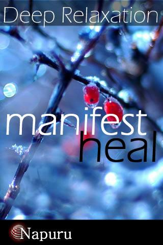 Manifest Heal Relaxation- screenshot