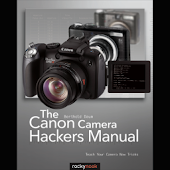 Canon Camera Hackers Manual