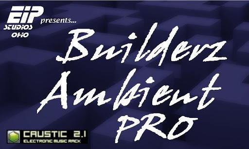 Caustic 3 Builderz Ambient Pro screenshot 1