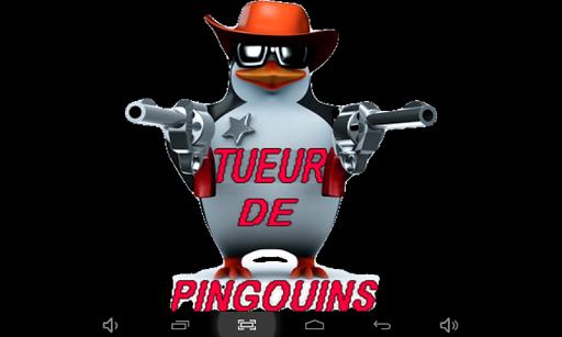 Tueur de Pingouins