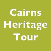 Cairns Heritage Tour