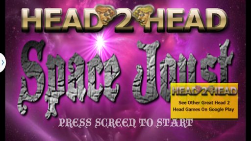 Head 2 Head Space Joust