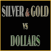 SilverNGold vs Dollars
