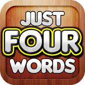Just Four Words - A Free Game