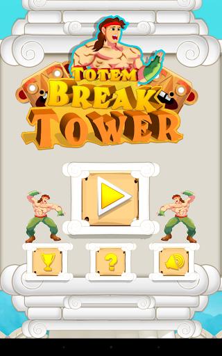 Totem Break Tower
