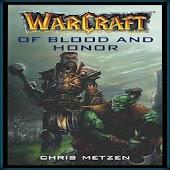 Warcraft: Кровь и честь