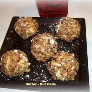 ~ Butter - Nut Balls ~