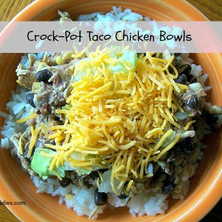 Crock-Pot Taco Chicken Bowls.