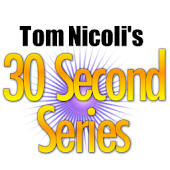 Tom Nicoli's 30 Second Series