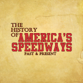 History of America's Speedways