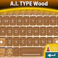 A.I. Type Wood 2.0