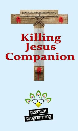 Killing Jesus Companion