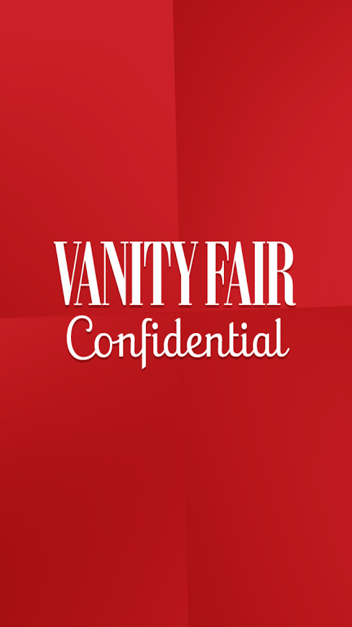 Vanity Fair Confidential- screenshot