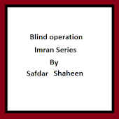 Blind Operation Imran series