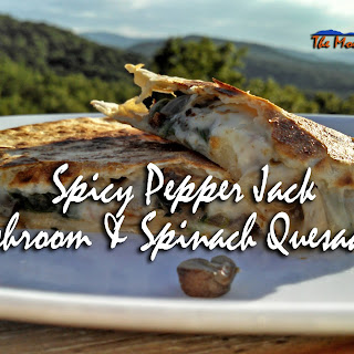 Meatless Monday ~ Spicy Pepper Jack Mushroom and Spinach Quesadillas.