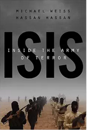 http://www.amazon.com/Isis-Inside-Terror-Michael-Weiss/dp/1941393578/ref