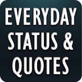 Everyday Status and Quotes