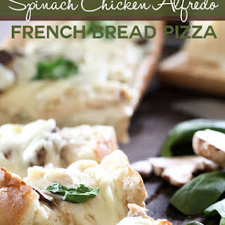 Spinach Chicken Alfredo French Bread Pizza.
