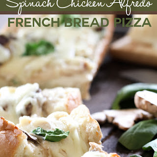 Spinach Chicken Alfredo French Bread Pizza.