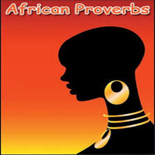 African Proverbs Quotes