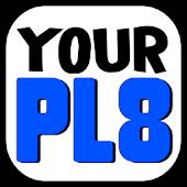 yourPL8
