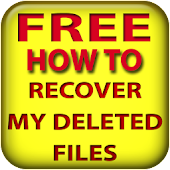 Recover my deleted files FREE