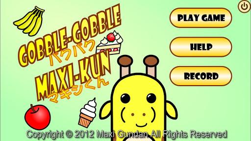 Gobble Gobble Maxi-kun