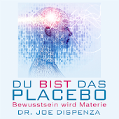 Placebo - Dr. Joe Dispenza