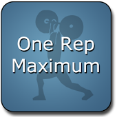 One Rep Maximum - 1RM