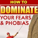 DOMINATE YOUR FEAR & PHOBIAS icon
