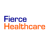 FierceHealthcare