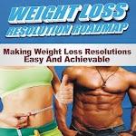 Weight Loss Resolution Roadmap