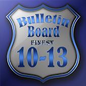 Finest 10-13 Bulletin Board