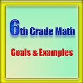 6th Grade Math, Goals&Examples