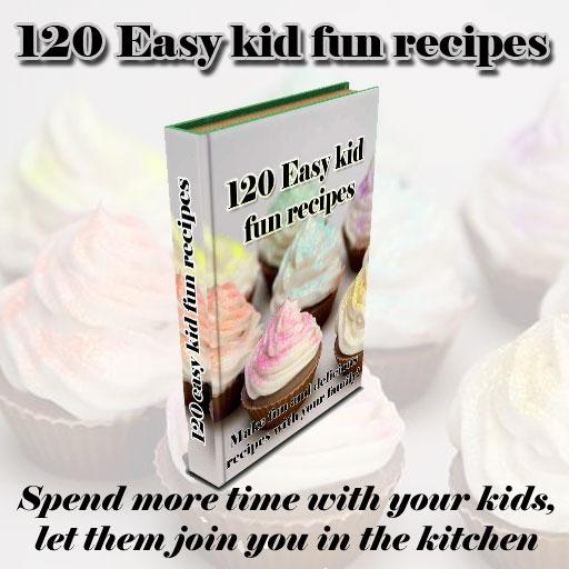 120 Easy kid fun recipes 書籍 App LOGO-APP試玩