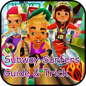 Subway Surfer Guide & Trick