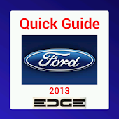 Quick Guide 2013 Ford Edge