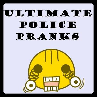 Ultimate Police Pranks