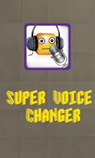 Super Voice Changer