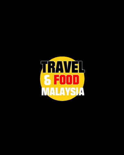TRAVEL FOOD MALAYSIA