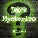 Dark Mysteries Vol. 2